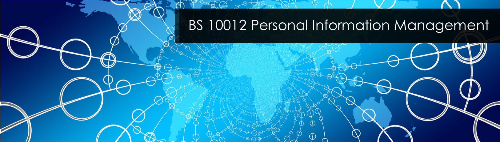 BS 10012 Personal Information Management - Blackmores consultancy