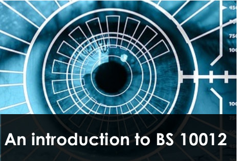 An Introduction to BS 10012