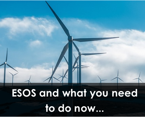 ESOS and What You Need to Do Now