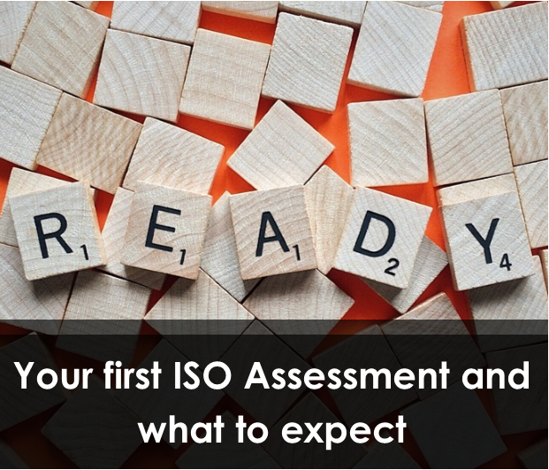 Your first ISO assessment and what to expect