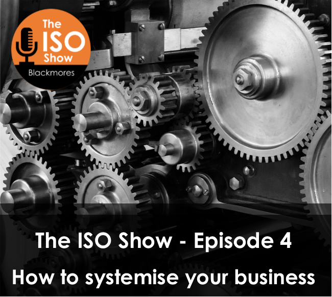 Episode 4 – Systemising your business
