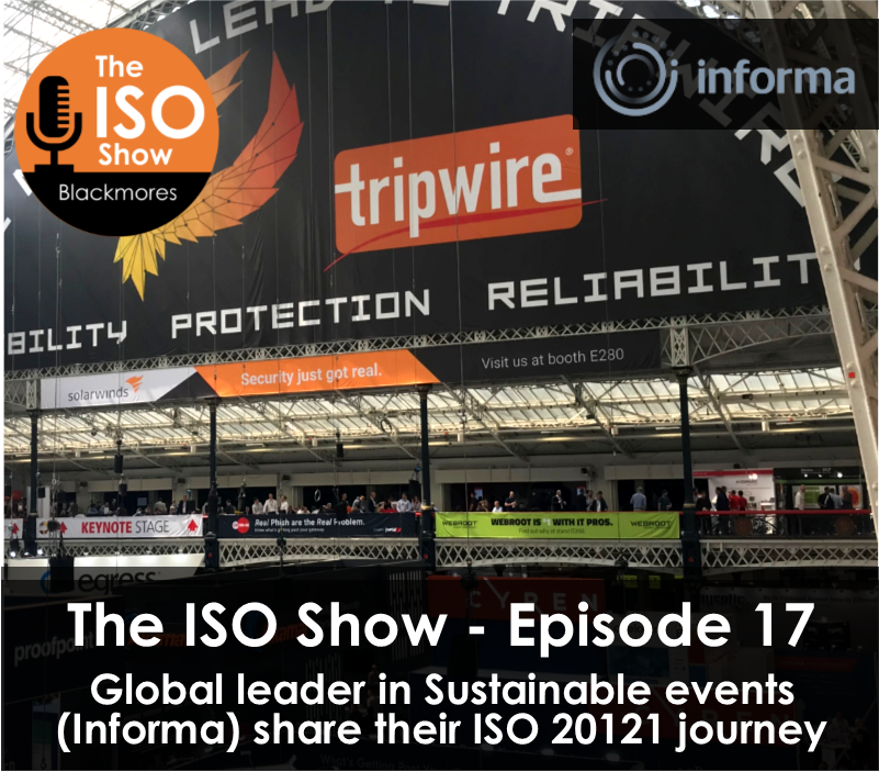 The ISO Show: Episode 17 – How Informa are leading the way in the sustainable events industry