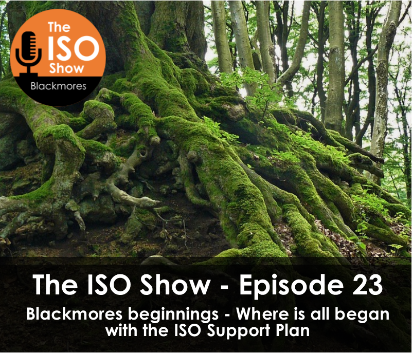 Blackmores Beginnings – Where it began with the ISO Support Plan!