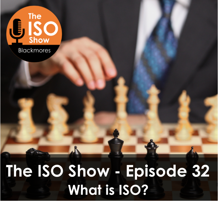The ISO Show: Episode 32 – What is ISO?