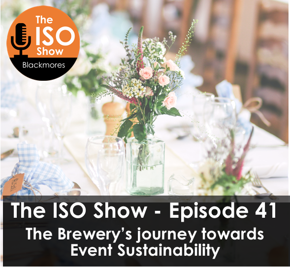 The ISO Show: Episode 41 – The Brewery's journey towards Event Sustainability