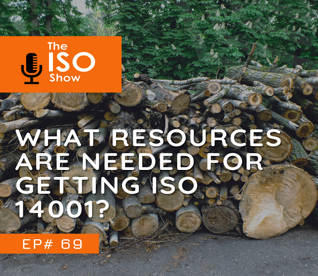 #69 What resources are needed for getting ISO 14001?