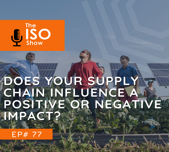 #77 Does your supply chain influence a positive or negative impact?
