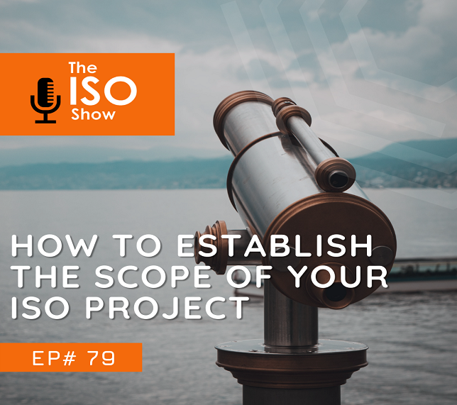 #79 Establishing the scope of your ISO Certification