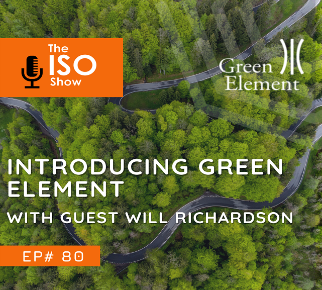#80 Introducing Green Element with guest Will Richardson